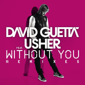 David Guetta | Without You (Remixes) [feat. Usher] - EP